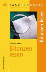 Bilanzen lesen. (STS-TaschenGuide) - Manfred Weber