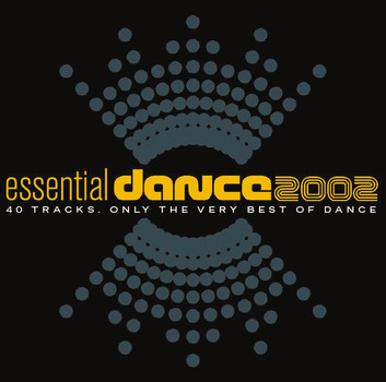 Various - Essential Dance 2002