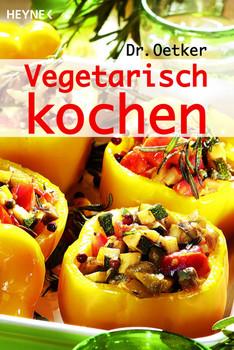 Vegetarisch kochen - Dr. Oetker