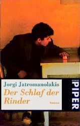Der Schlaf der Rinder - Jorgi Jatromanolakis