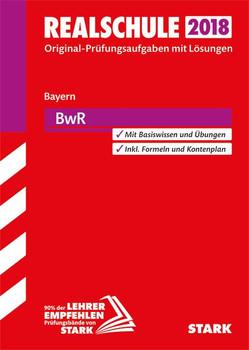 Abschlussprüfung Realschule Bayern - BwR [Taschenbuch]