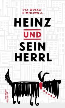 Heinz und sein Herrl - Eva Woska-Nimmervoll  [Gebundene Ausgabe]