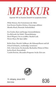 MERKUR Gegründet 1947 als Deutsche Zeitschrift für europäisches Denken - 2019-01. Nr. 836, Heft Januar 2019 [Taschenbuch]