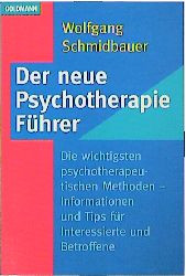 Der neue Psychotherapie- Führer - Wolfgang Schmidbauer