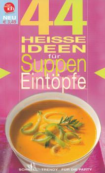 Meine familie & ich: 44 Heisse Ideen für Suppen & Eintöpfe [Broschiert]