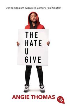 The Hate U Give. Der Roman zum Film - Angie Thomas [Taschenbuch]