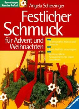 Festlicher Schmuck für Advent und Weihnachten - Angela Scherzinger