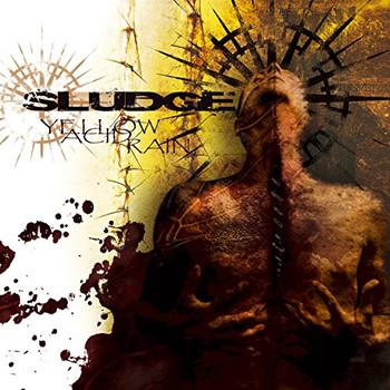 Sludge - Yellow Acid Rain