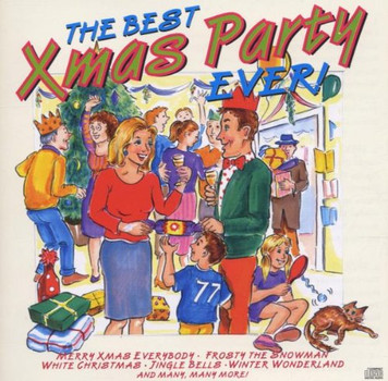 Various - The Best Xmas Party Ever! (Dieser Titel enthält Re-Recordings)