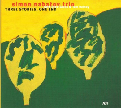 Simon Trio Feat.Gress,Drew & Rainey,Tom Nabatov - Three Stories,One End
