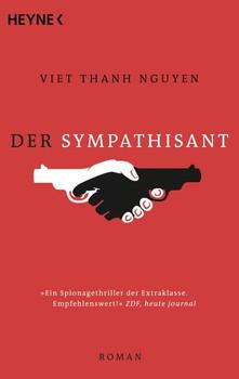Der Sympathisant. Roman - Viet Thanh Nguyen  [Taschenbuch]