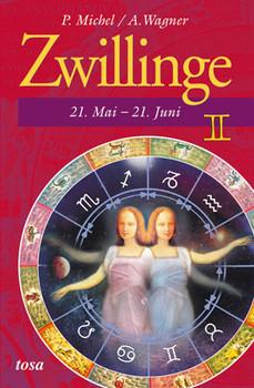 Zwillinge: 21. Mai - 21. Juni - P. Michel