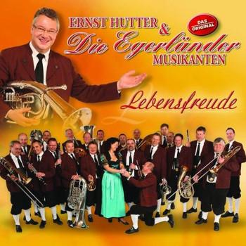 Ernst & die Egerländer Musikanten Hutter - Lebensfreude