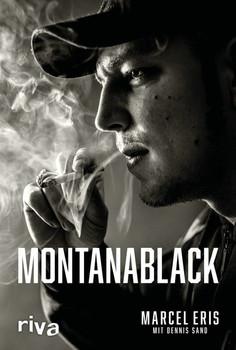 MontanaBlack. Vom Junkie zum YouTuber - Dennis Sand  [Gebundene Ausgabe]