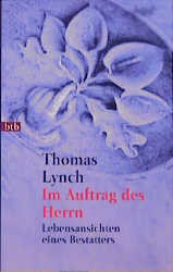Im Auftrag des Herrn - Thomas Lynch