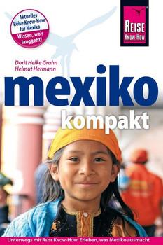 Reise Know-How Reiseführer Mexiko kompakt - Helmut Hermann  [Taschenbuch]