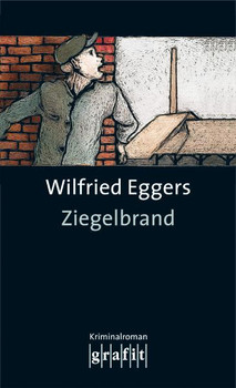 Ziegelbrand - Wilfried Eggers