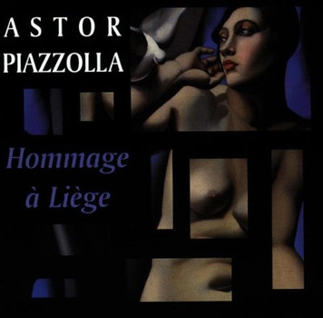 Astor Piazzolla - Hommage a Liege