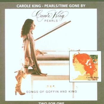 Carole King - Pearls/Time Gone By