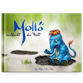 Mollö entdeckt die Welt - Inga Schäfer [Gebundene Ausgabe]