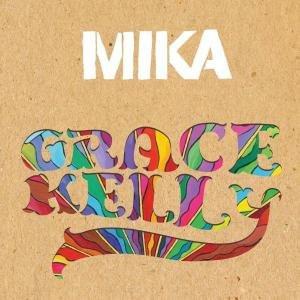 Mika - Grace Kelly