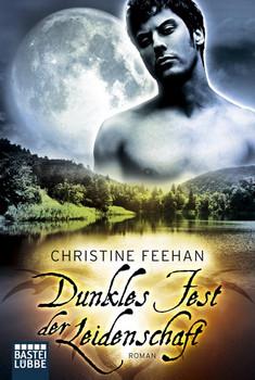 Dunkles Fest der Leidenschaft - Christine Feehan [Taschenbuch]