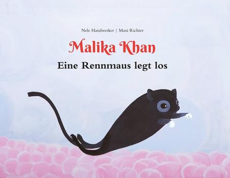 Malika Khan – Eine Rennmaus legt los - Maxi Richter  [Gebundene Ausgabe]