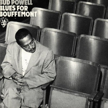 Bud Powell - Blues for Bouffement