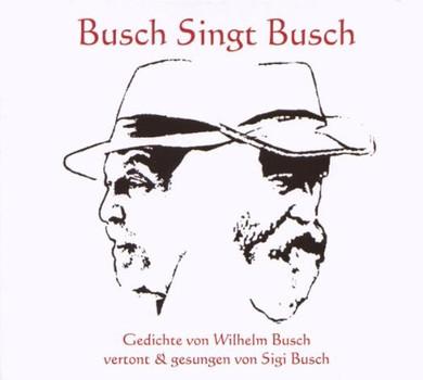 Sigi Busch - Busch singt Busch