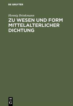 Zu Wesen und Form mittelalterlicher Dichtung - Hennig Brinkmann  [Gebundene Ausgabe]