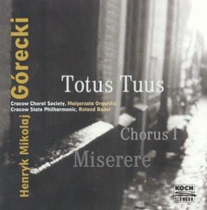 Cracow Choral Society - Totus Tuus , Chorus I + Miserere op.44