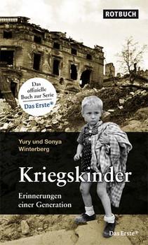 Kriegskinder: Erinnerungen einer Generation - Yury & Sonya Winterberg