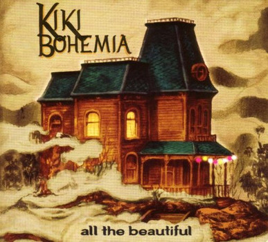 Kiki Bohemia - All the Beautiful