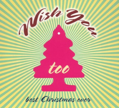 Various - Wish You Too. Best Christmas Ever