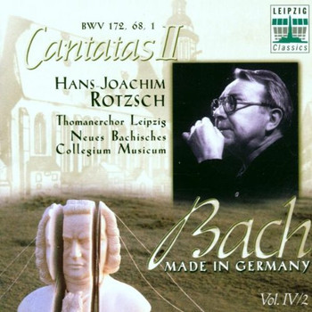 Bach J S - Bach - Made in Germany Vol. IV / 2 (Kantaten)