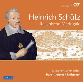 Rademann - Heinrich Schütz: Italienische Madrigale