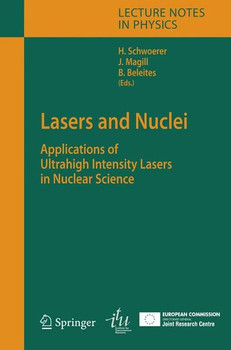Lasers and Nuclei. Applications of Ultrahigh Intensity Lasers in Nuclear Science [Gebundene Ausgabe]