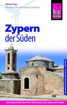 Reise Know-How Reiseführer Zypern - der Süden - Werner Lips  [Taschenbuch]