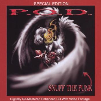 P.O.d. - Snuff the Punk: Special Editio