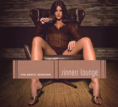 Various - Sinners Lounge-the Erotic Session