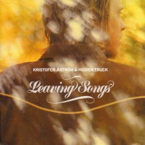 Kristofer Aström - Leaving Songs