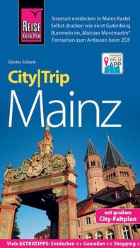 Reise Know-How CityTrip Mainz. Reiseführer mit Stadtplan und kostenloser Web-App - Günter Schenk  [Taschenbuch]