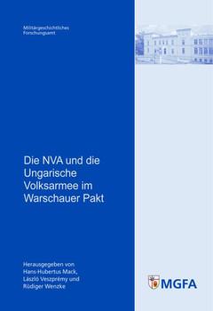 Die NVA und die Ungarische Volksarmee im Warschauer Pakt [Taschenbuch]