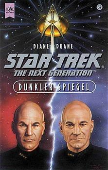 Star Trek, The Next Generation, Dunkler Spiegel - Diane Duane