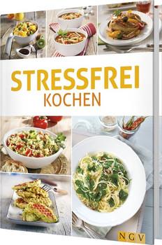 Stressfrei kochen [Gebundene Ausgabe]