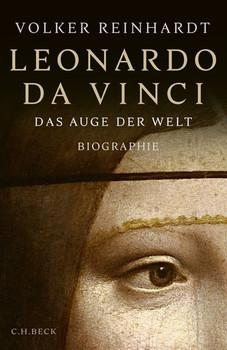 Leonardo da Vinci. Das Auge der Welt - Volker Reinhardt  [Gebundene Ausgabe]