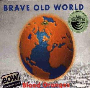 Brave Old World - Blood Oranges