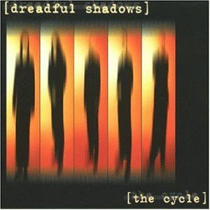 Dreadful Shadows - The Cycle/Ltd.
