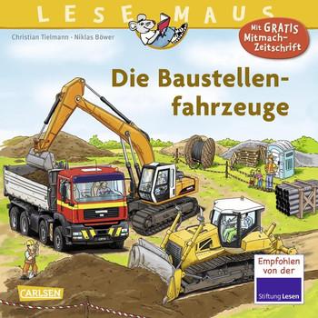 LESEMAUS 157: Die Baustellenfahrzeuge - Christian Tielmann  [Taschenbuch]