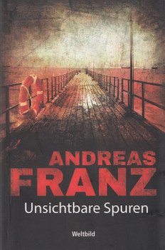 Unsichtbare Spuren - Andreas Franz [Taschenbuch, Weltbild]